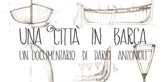 città in barca, documentario, antimo, trailer, nodecode, Pozzuoli, Dario Antonioli